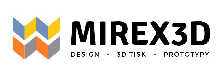 MireX 3D tisk Kladno